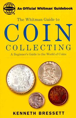 Coin Collecting By Bressett, Kenneth E.
