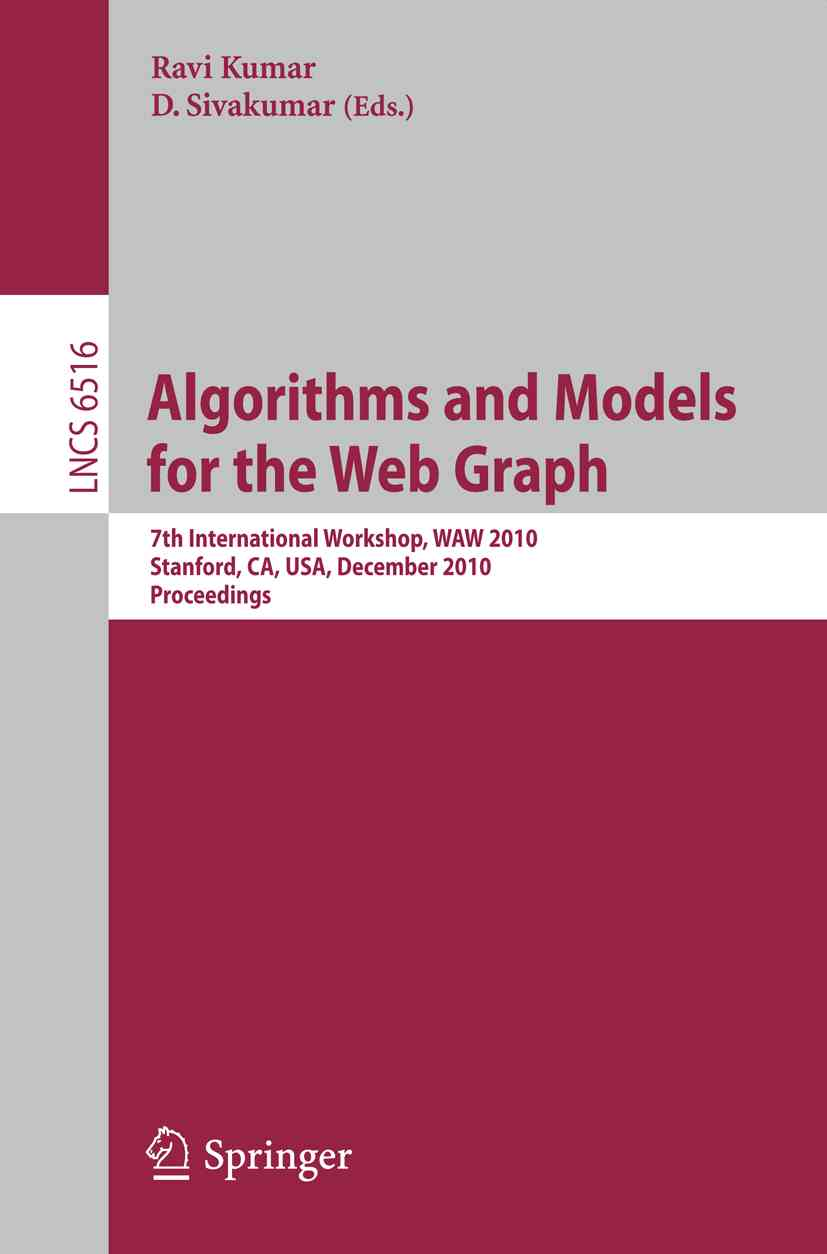 Algorithms and Models for the Web-Graph By Kumar, Ravi (EDT)/ Sivakumar, D. (EDT)